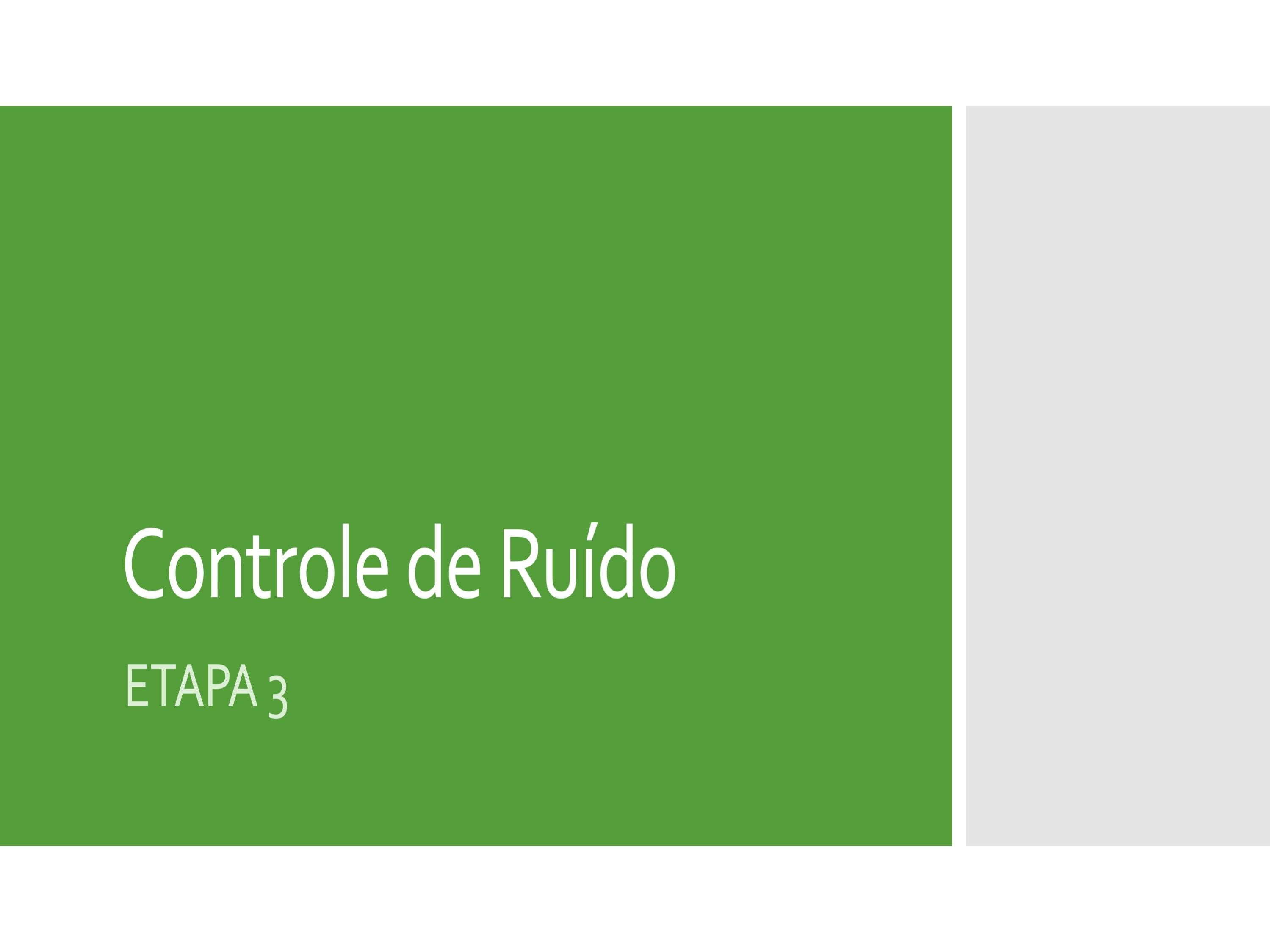 Controle de Ruído Industrial – Etapa 3